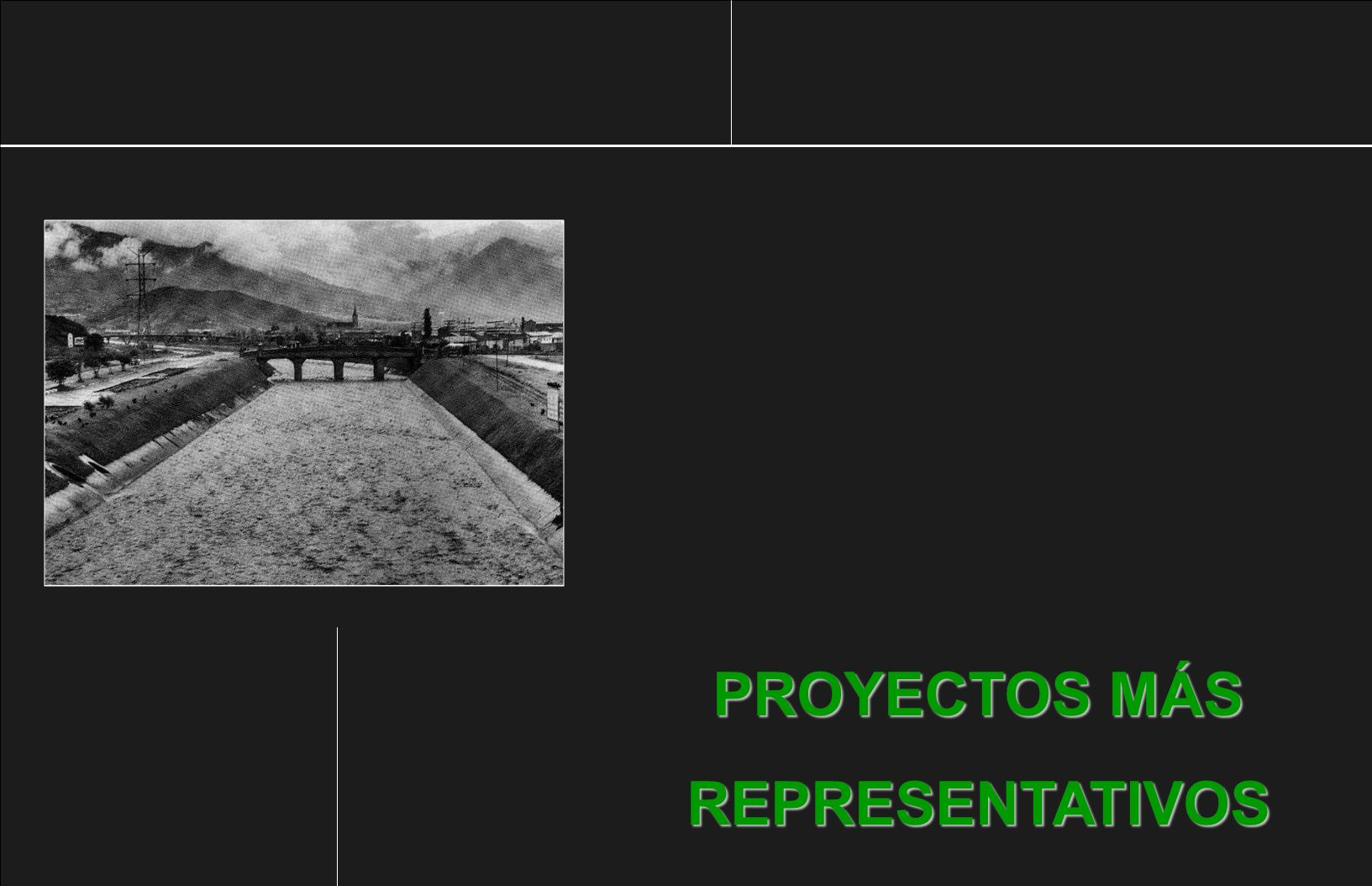 PROYECTOS MÁS REPRESENTATIVOS