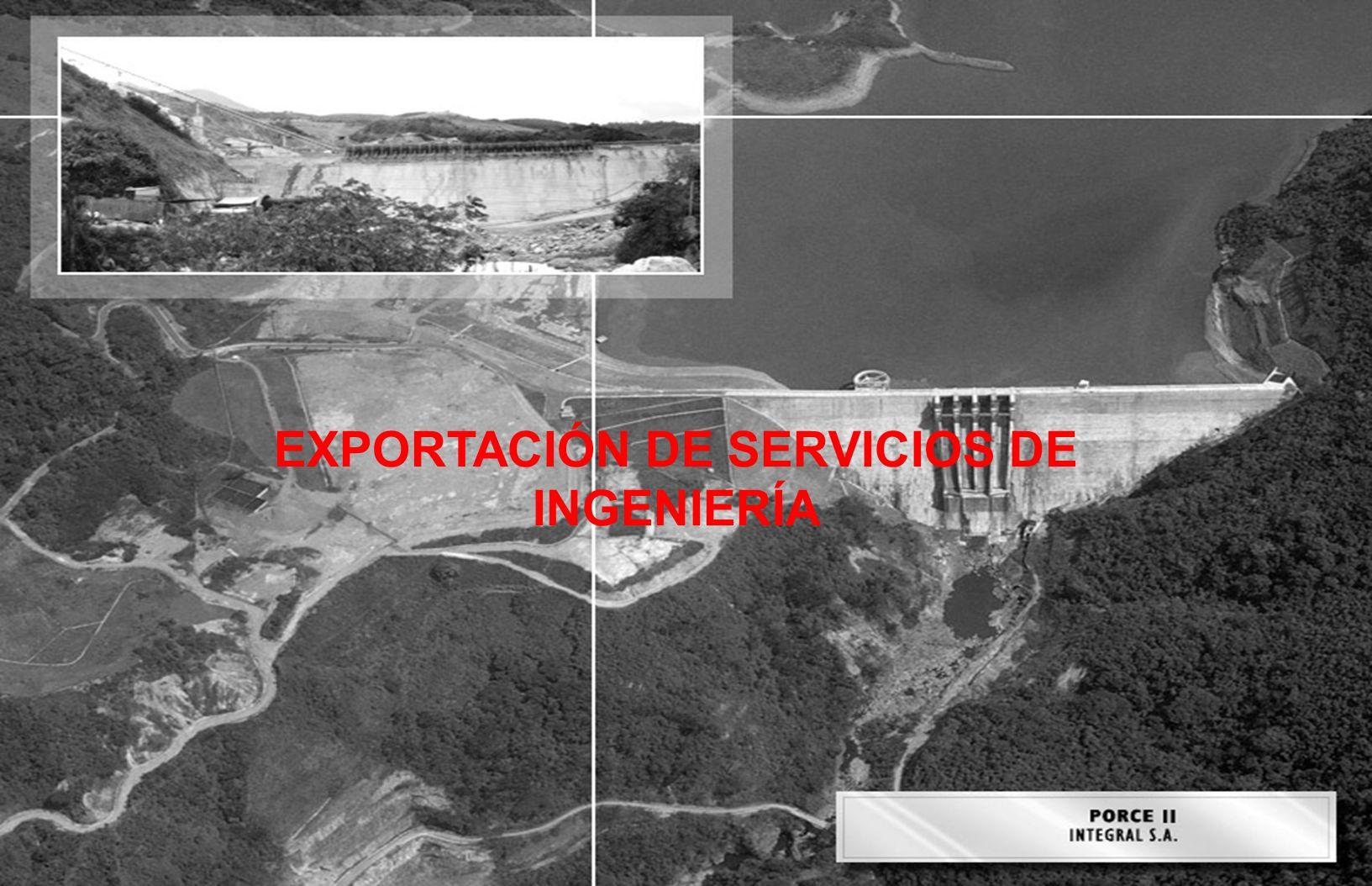 EXPORTACIÓN DE SERVICIOS DE INGENIERÍA