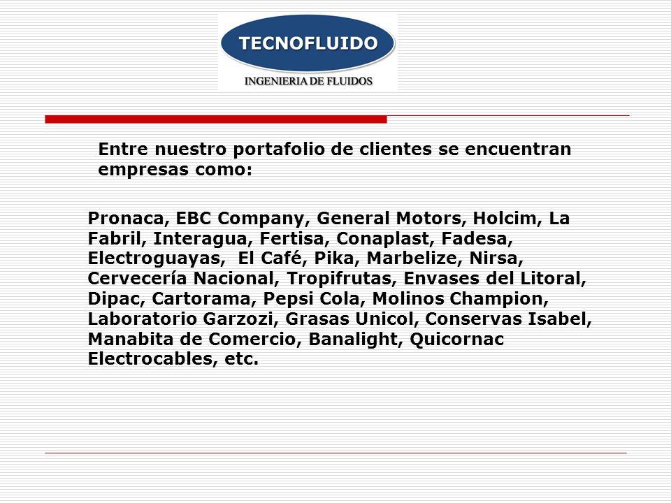 Pronaca, EBC Company, General Motors, Holcim, La Fabril, Interagua, Fertisa, Conaplast, Fadesa, Electroguayas, El Café, Pika, Marbelize, Nirsa, Cervec