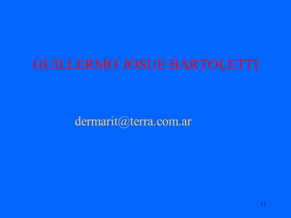 21 GUILLERMO JOSUE BARTOLETTI dermarit@terra.com.ar
