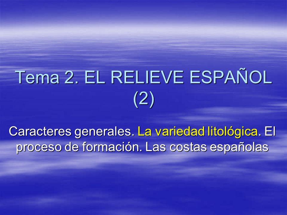 Tema 2.EL RELIEVE ESPAÑOL (2) Caracteres generales.