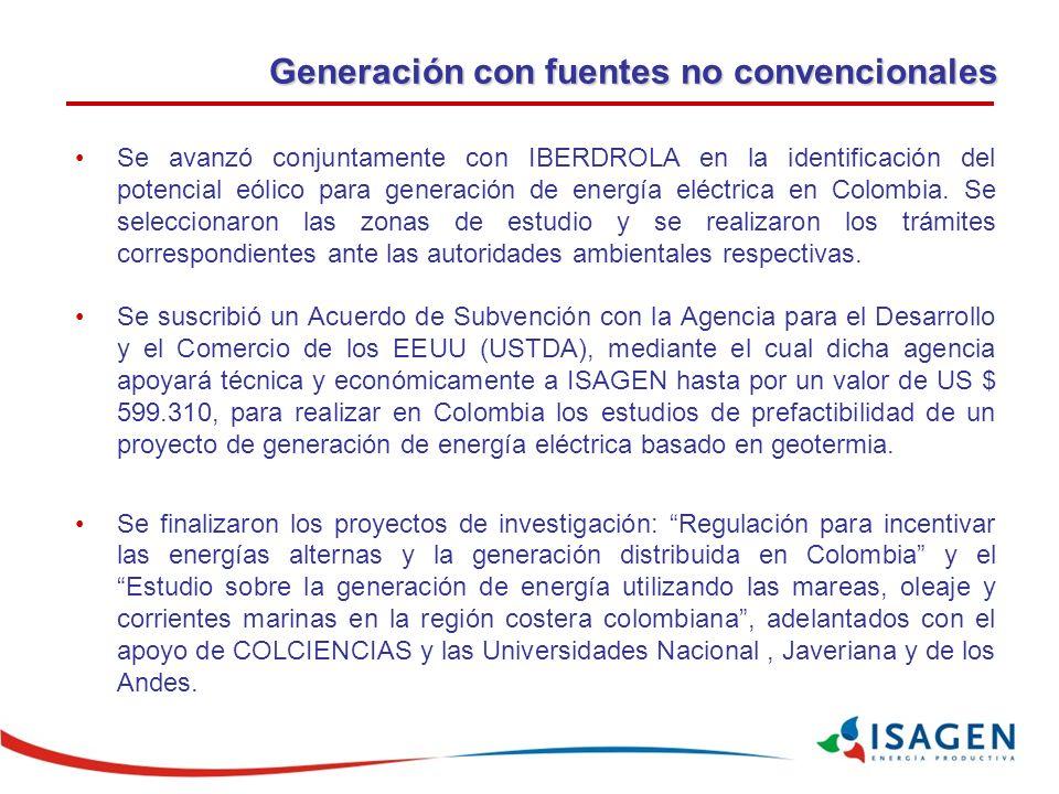 Generación con fuentes no convencionales Se avanzó conjuntamente con IBERDROLA en la identificación del potencial eólico para generación de energía eléctrica en Colombia.