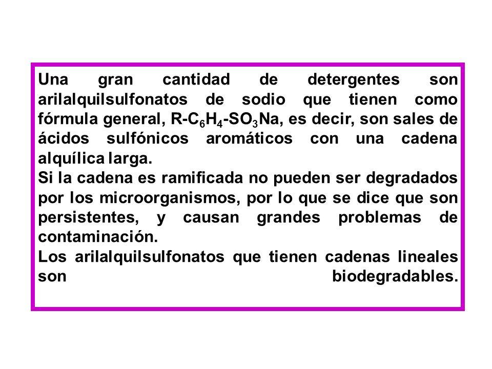 Una gran cantidad de detergentes son arilalquilsulfonatos de sodio que tienen como fórmula general, R-C 6 H 4 -SO 3 Na, es decir, son sales de ácidos sulfónicos aromáticos con una cadena alquílica larga.