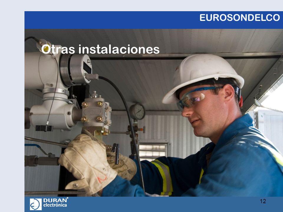EUROSONDELCO Otras instalaciones 12