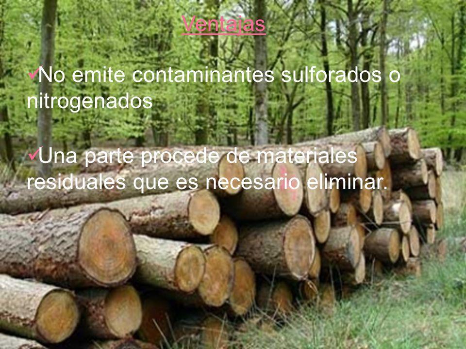 Ventajas No emite contaminantes sulforados o nitrogenados Una parte procede de materiales residuales que es necesario eliminar.