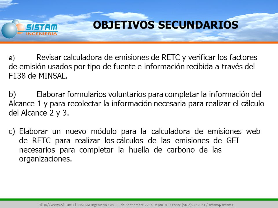 OBJETIVOS SECUNDARIOS http://www.sistam.cl - SISTAM Ingeniería / Av.