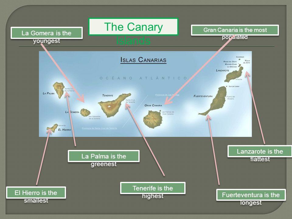 The Canary Islands Capital Cities Santa Cruz de La Palma San Sebastián Valverde Santa Cruz de Tenerife Las Palmas de Gran Canaria Arrecife Puerto del Rosario