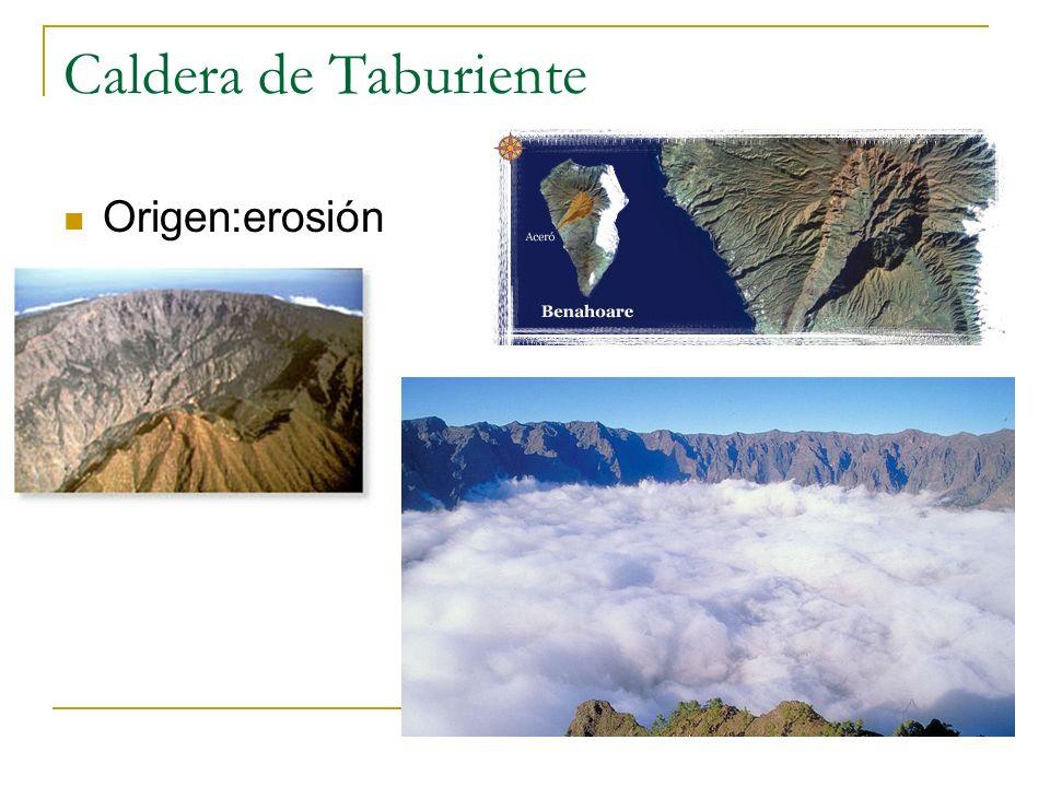 Caldera de Taburiente Origen:erosión