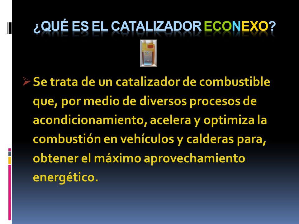 Se trata de un catalizador de combustible que, por medio de diversos procesos de acondicionamiento, acelera y optimiza la combustión en vehículos y ca