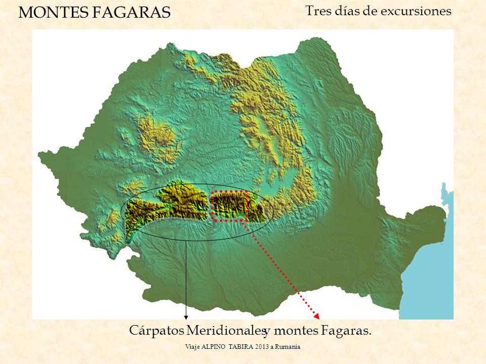 Viaje ALPINO TABIRA 2013 a Rumania Cárpatos Meridionales MONTES FAGARAS Tres días de excursiones y montes Fagaras.