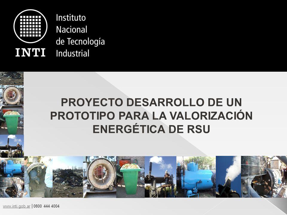 www.inti.gob.arwww.inti.gob.ar 0800 444 4004 PROYECTO VERSU 12 El Prototipo VERSU desarrollado con la finalidad de verificar las innovaciones propuestas en función de distintas composiciones de RSU tiene aproximadamente una capacidad de tratamiento de 25 kg basura/h y de generación de 27 Kwh que puede ser utilizado para fines diversos.