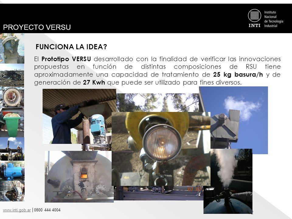 www.inti.gob.arwww.inti.gob.ar 0800 444 4004 PROYECTO VERSU 12 El Prototipo VERSU desarrollado con la finalidad de verificar las innovaciones propuest