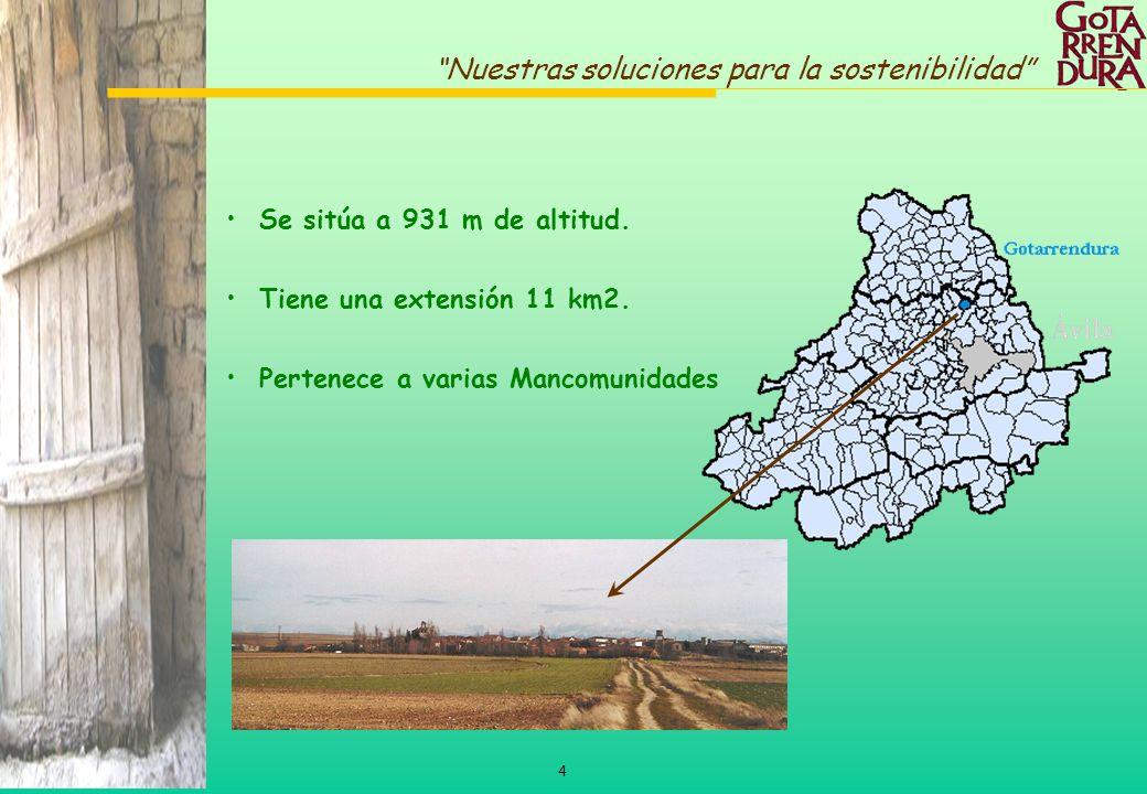 4 Nuestras soluciones para la sostenibilidad Se sitúa a 931 m de altitud. Tiene una extensión 11 km2. Pertenece a varias Mancomunidades
