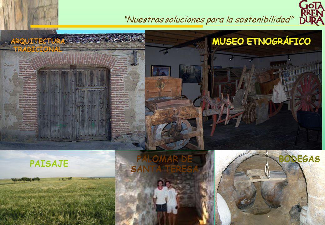 72 Nuestras soluciones para la sostenibilidad MUSEO ETNOGRÁFICO ARQUITECTURA TRADICIONAL BODEGAS PAISAJE PALOMAR DE SANTA TERESA