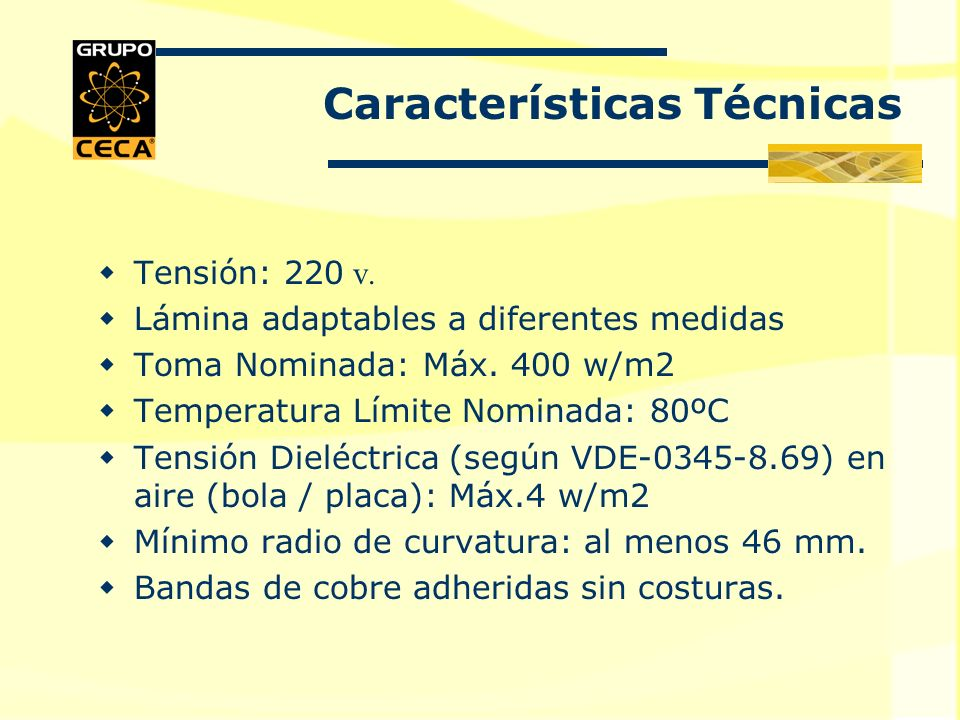 Tensión: 220 v.Lámina adaptables a diferentes medidas Toma Nominada: Máx.