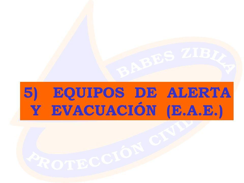 5) EQUIPOS DE ALERTA Y EVACUACIÓN (E.A.E.)