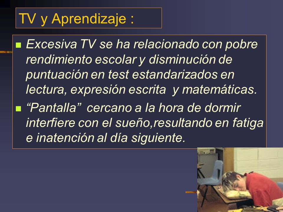 TV y Aprendizaje : Association of Television Viewing During Childhood With Poor Educational Achievement Robert J.