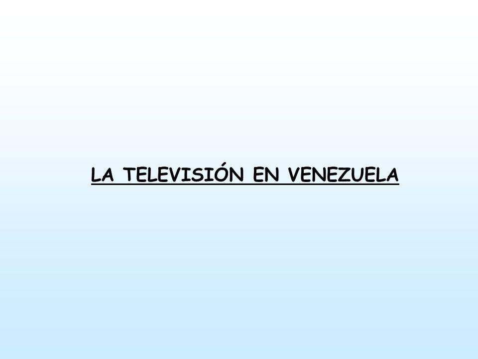 LA TELEVISIÓN EN VENEZUELA