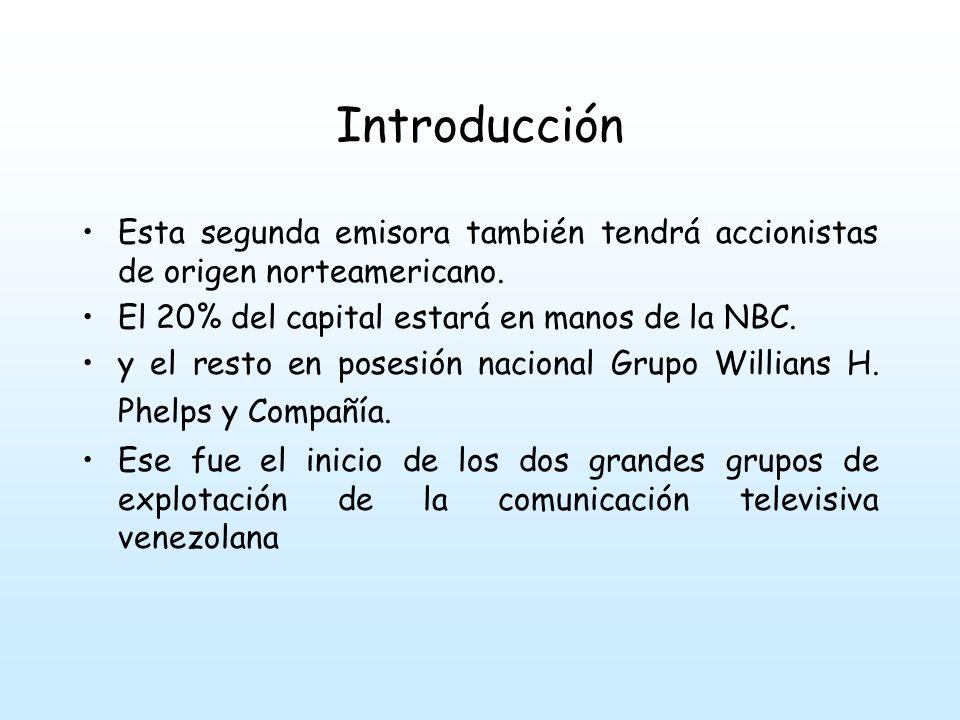 Introducción 1.La organización Diego Cisneros (ODC) con Venevisión: Canal 4 como la iniciadora del emporio audiovisual no sólo nacional, sino regional y más allá de la región; 2.el grupo 1BC con Radio Caracas como la primera experiencia de negocios de radiodifusión en el país, hasta llegar a Radio Caracas TV: Canal 2