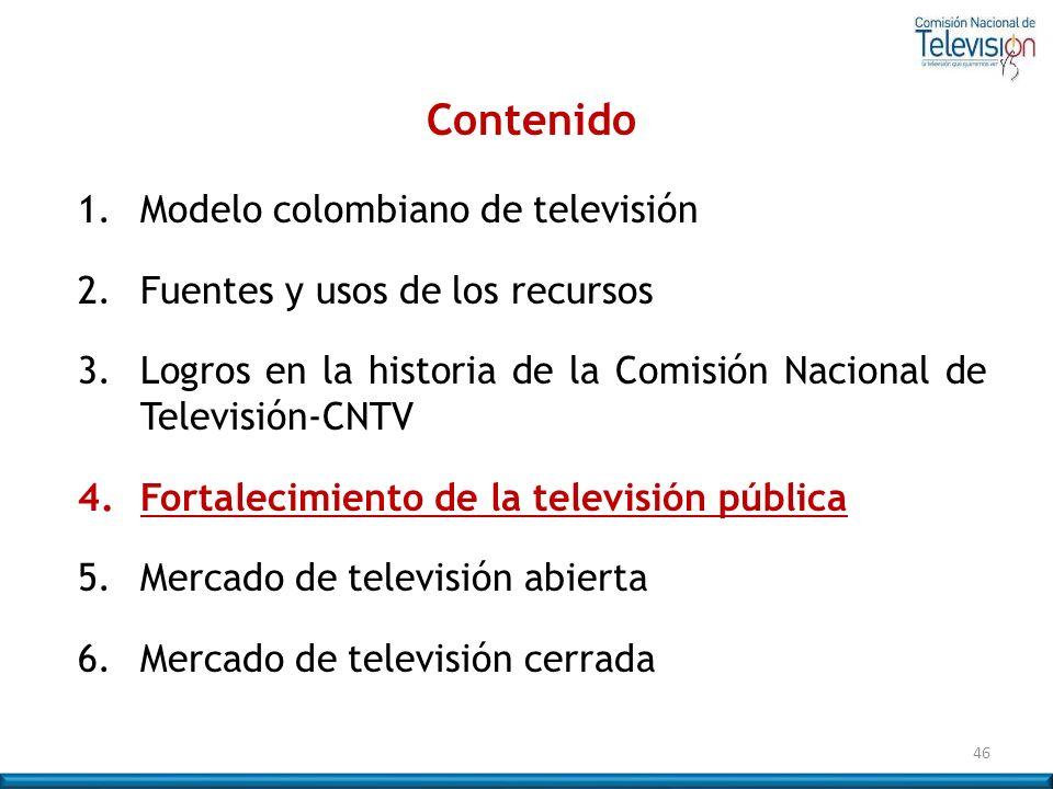 46 Contenido 1. Modelo colombiano de televisión 2. Fuentes y usos de los recursos 3.Logros en la historia de la Comisión Nacional de Televisión-CNTV 4