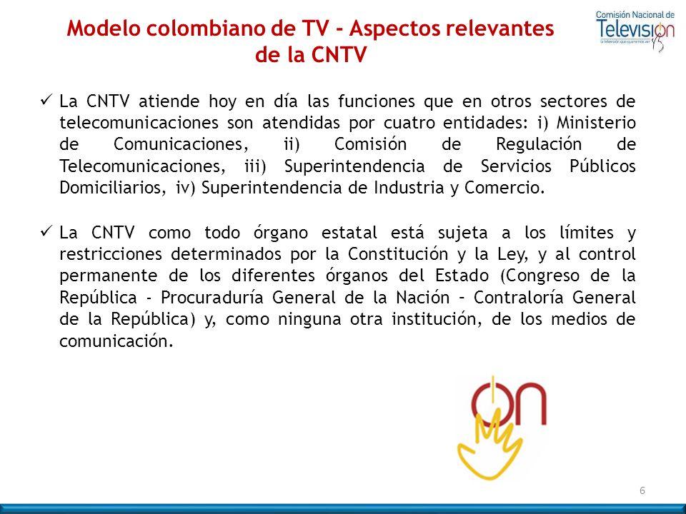 La CNTV atiende hoy en día las funciones que en otros sectores de telecomunicaciones son atendidas por cuatro entidades: i) Ministerio de Comunicacion