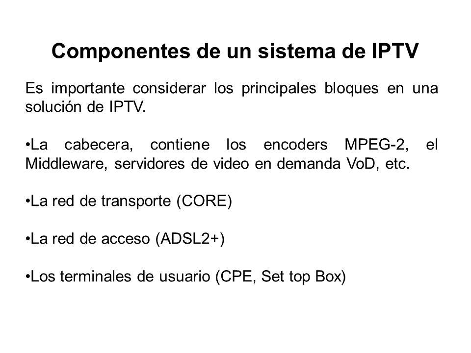 Es importante considerar los principales bloques en una solución de IPTV.