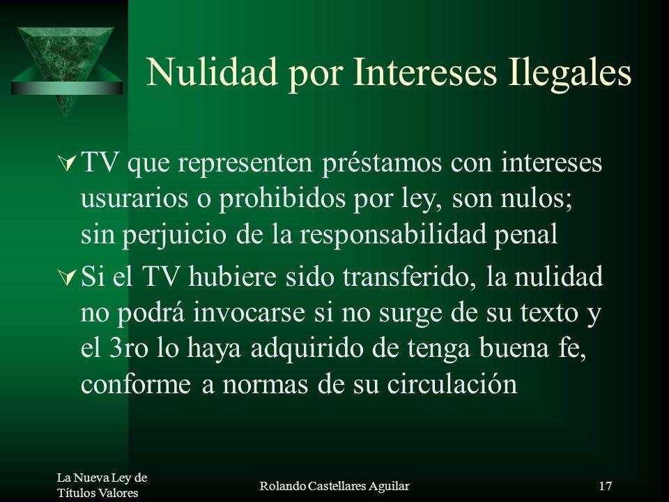 La Nueva Ley de Títulos Valores Rolando Castellares Aguilar16 Acción de Enriquecimiento sin Causa Extinguida la acción cambiaria, sin tener acción cau