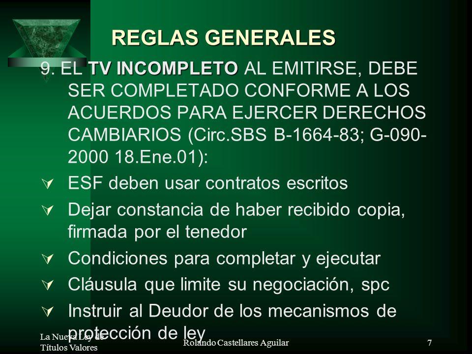 La Nueva Ley de Títulos Valores Rolando Castellares Aguilar6 REGLAS GENERALES IMPRESADIGITALIZADA ELECTRÓNICOS 6. POSIBILIDAD DE SUSTITUIR LA FIRMA, P