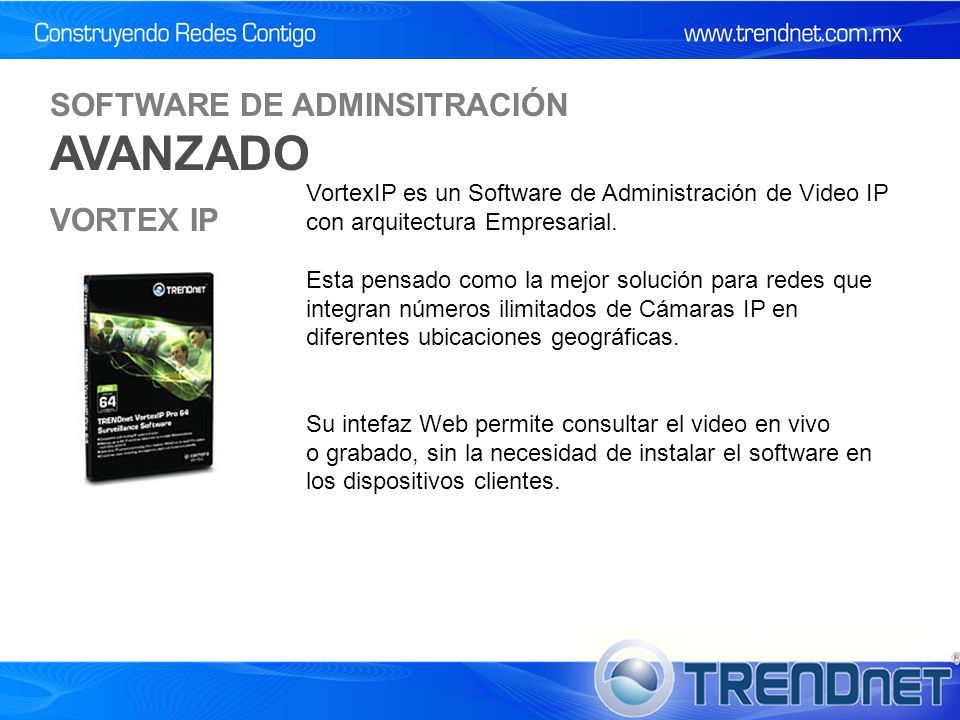 VortexIP es un Software de Administración de Video IP con arquitectura Empresarial.