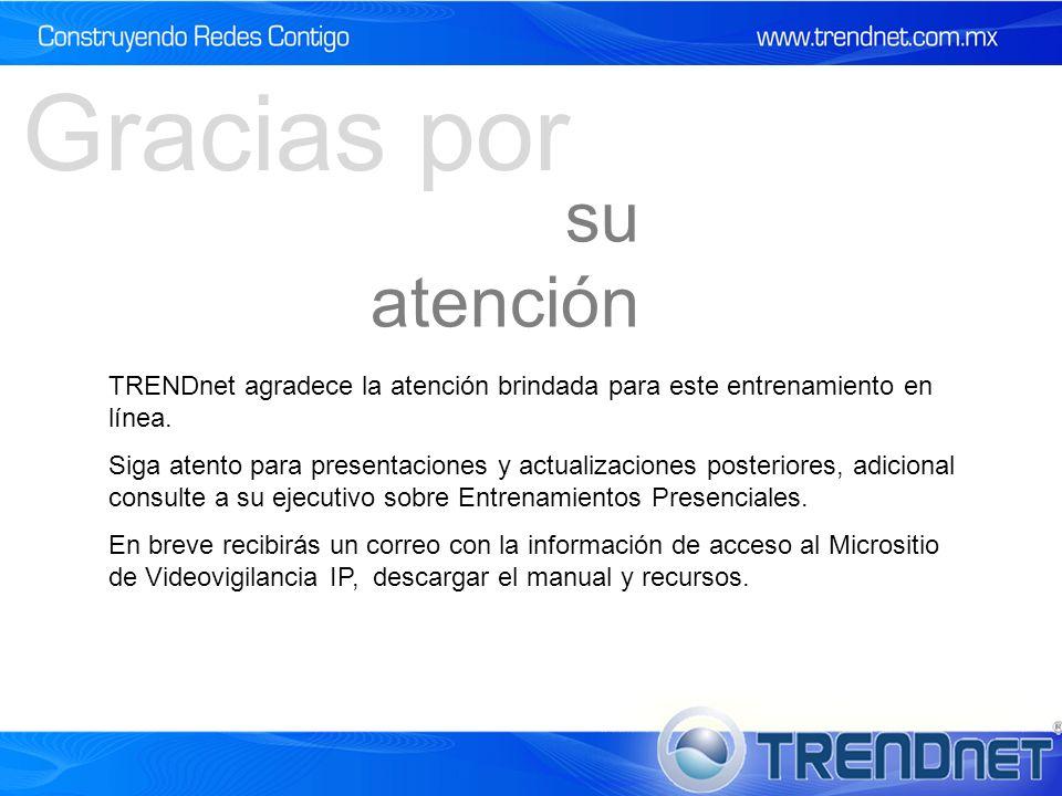 TRENDnet agradece la atención brindada para este entrenamiento en línea.
