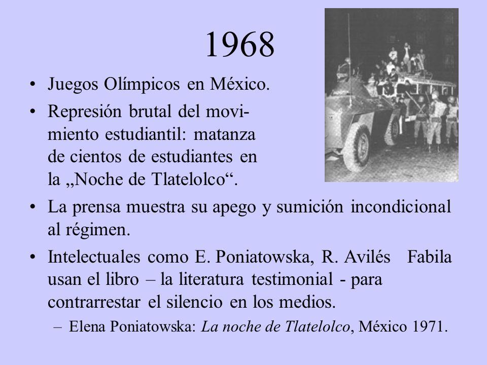 1968 Juegos Olímpicos en México. Represión brutal del movi- miento estudiantil: matanza de cientos de estudiantes en la Noche de Tlatelolco. La prensa