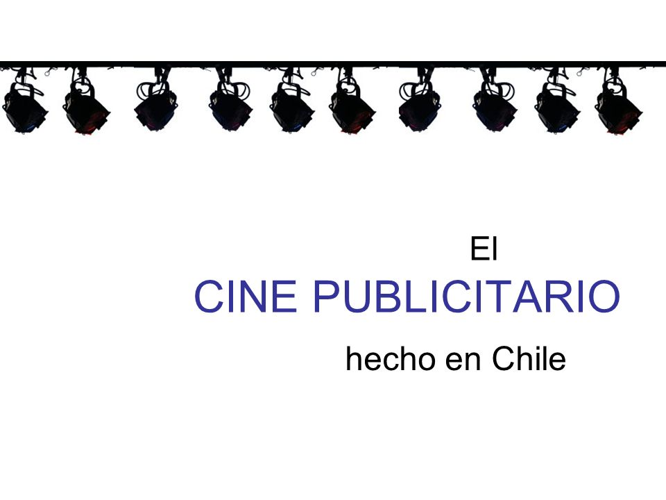 El CINE PUBLICITARIO hecho en Chile