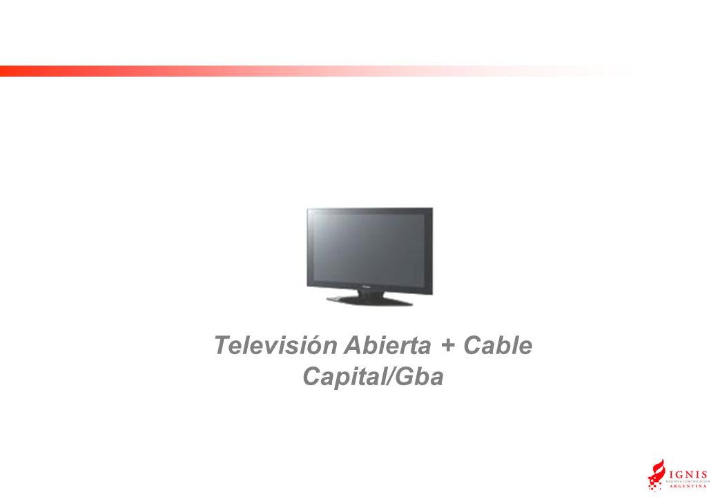 Televisión Abierta + Cable Capital/Gba