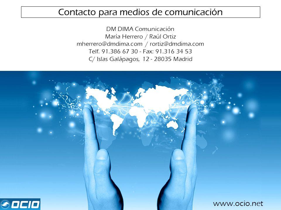 Contacto para medios de comunicación DM DIMA Comunicación María Herrero / Raúl Ortiz mherrero@dmdima.com / rortiz@dmdima.com Telf. 91.386 67 30 - Fax: