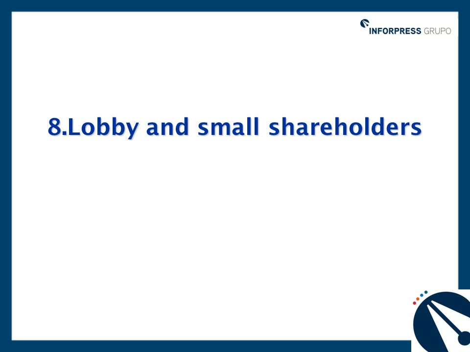 8.Lobby and small shareholders