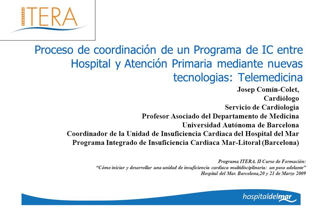 Josep Comín-Colet, Cardiólogo Servicio de Cardiologia Profesor Asociado del Departamento de Medicina Universidad Autónoma de Barcelona Coordinador de