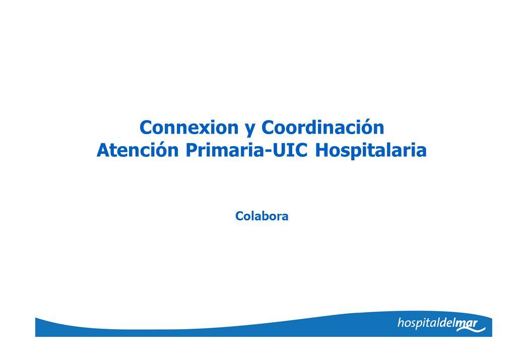 Connexion y Coordinación Atención Primaria-UIC Hospitalaria Colabora