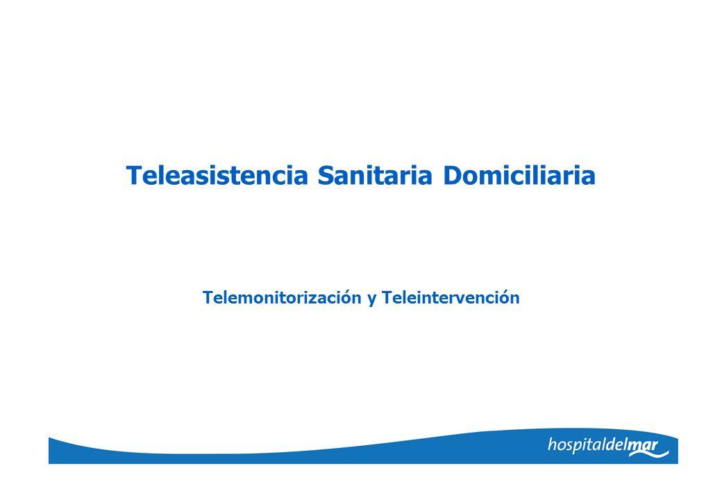 Teleasistencia Sanitaria Domiciliaria Telemonitorización y Teleintervención