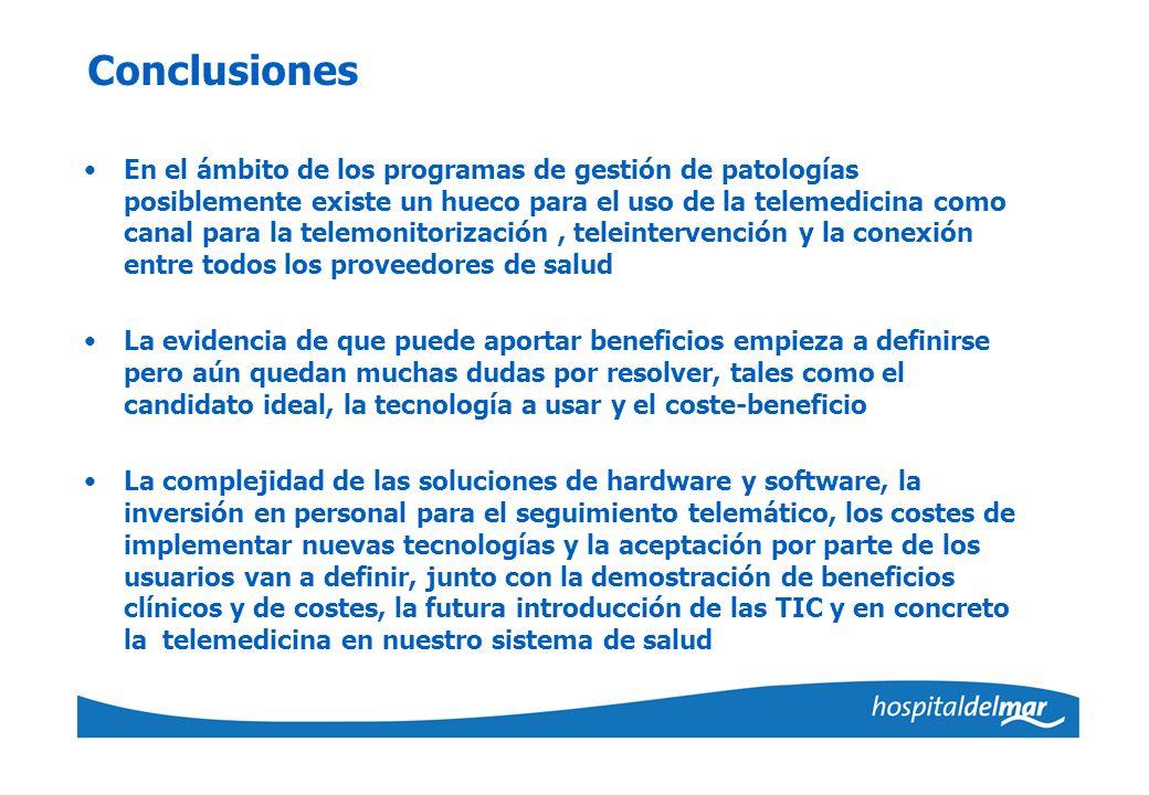 Conclusiones En el ámbito de los programas de gestión de patologías posiblemente existe un hueco para el uso de la telemedicina como canal para la tel