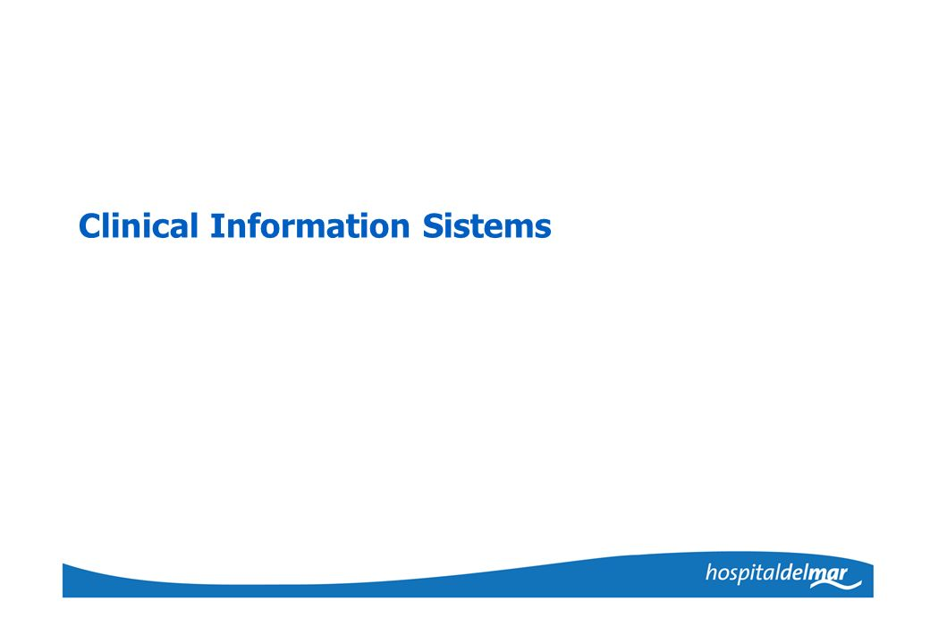Clinical Information Sistems