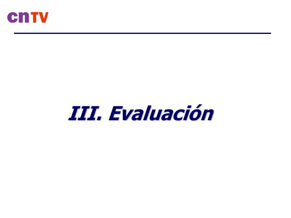 III. Evaluación