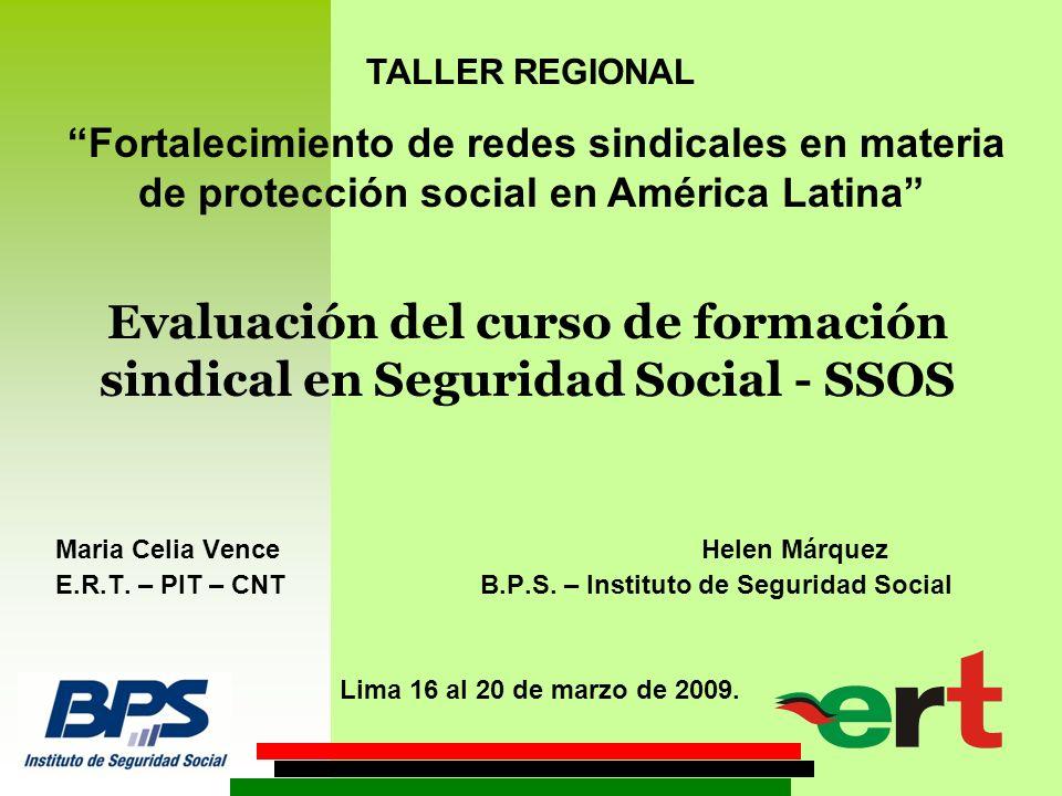 Evaluación del curso de formación sindical en Seguridad Social - SSOS Maria Celia Vence Helen Márquez E.R.T.