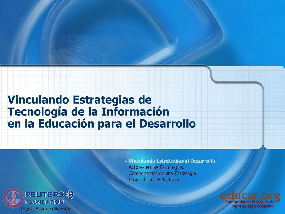 Vinculando Estrategias de TIC en la Educación al Desarrollo Objetivos y Visión de Desarrollo.