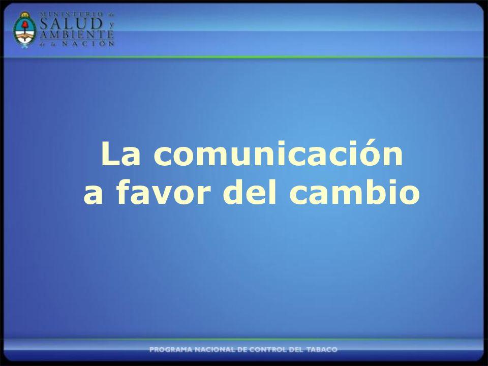 La comunicación a favor del cambio