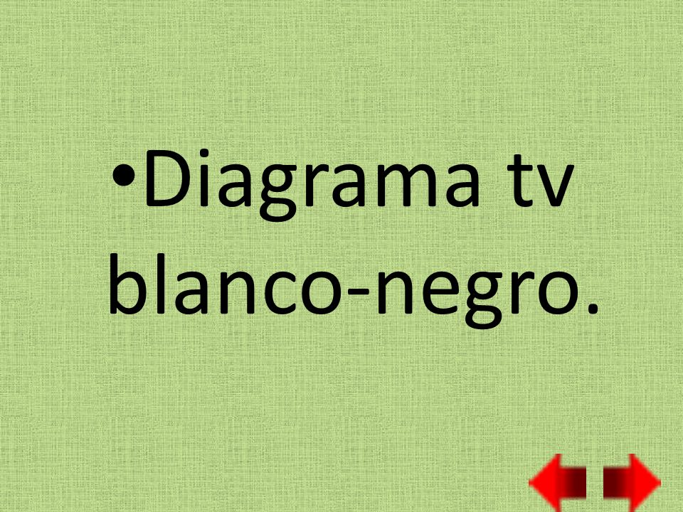 Diagrama tv blanco-negro.
