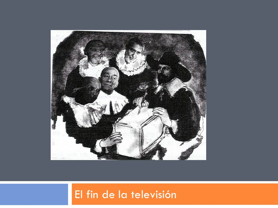 RAZONES DE LA INCREDULIDAD DE LA AFIRMACIÓN DEL FIN DE LA TELEVISIÓN : El fin de la televisión se cuestiona la percepción que la sociedad posee de lo que esta sucediendo, porque está convencida de que la televisión ocupa aún un lugar dominante.