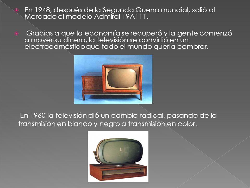 En 1948, después de la Segunda Guerra mundial, salió al Mercado el modelo Admiral 19A111. Gracias a que la economía se recuperó y la gente comenzó a m