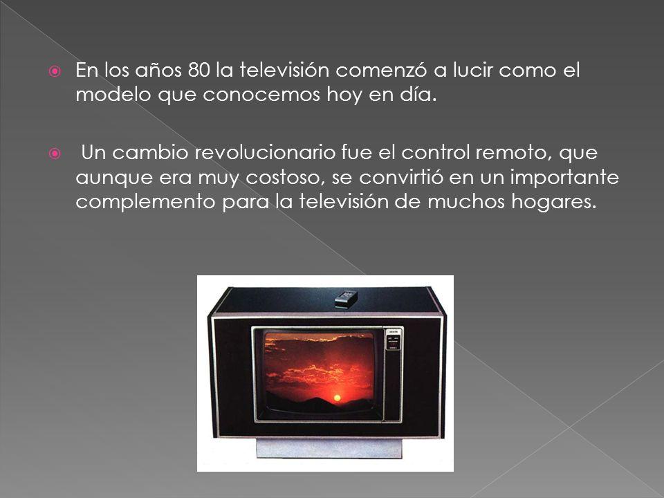 En los años 80 la televisión comenzó a lucir como el modelo que conocemos hoy en día. Un cambio revolucionario fue el control remoto, que aunque era m