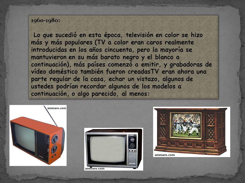 1960-1980: Lo que sucedió en esta época, televisión en color se hizo más y más populares (TV a color eran caros realmente introducidas en los años cin