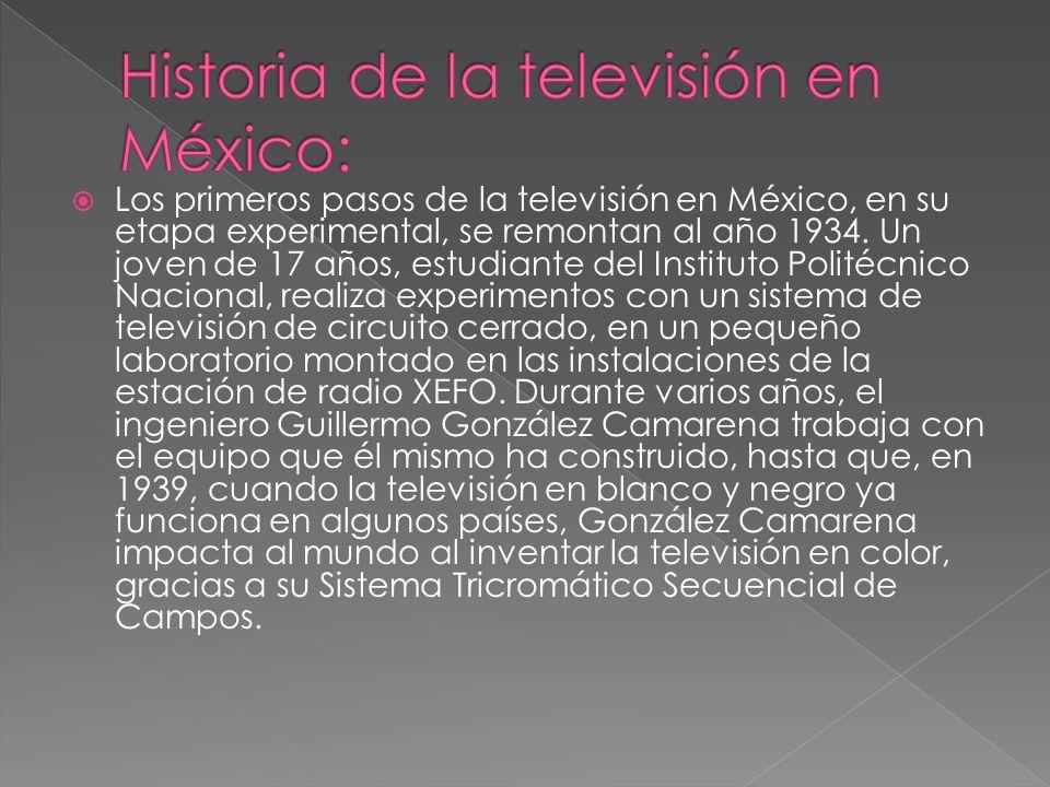Los primeros pasos de la televisión en México, en su etapa experimental, se remontan al año 1934. Un joven de 17 años, estudiante del Instituto Polité
